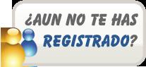 ¿Aun no te has registrado?